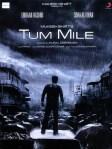 Tum Mile Movie